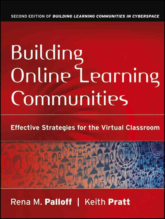 Building Online Learning Communities By Palloff, Rena M./ Pratt, Keith